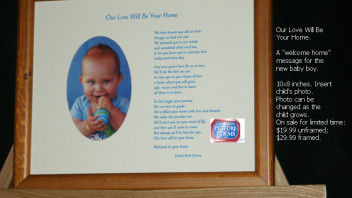 Our Love Will Be Your Home: A Baby Poem / Framed or Unframed (10×8 only)