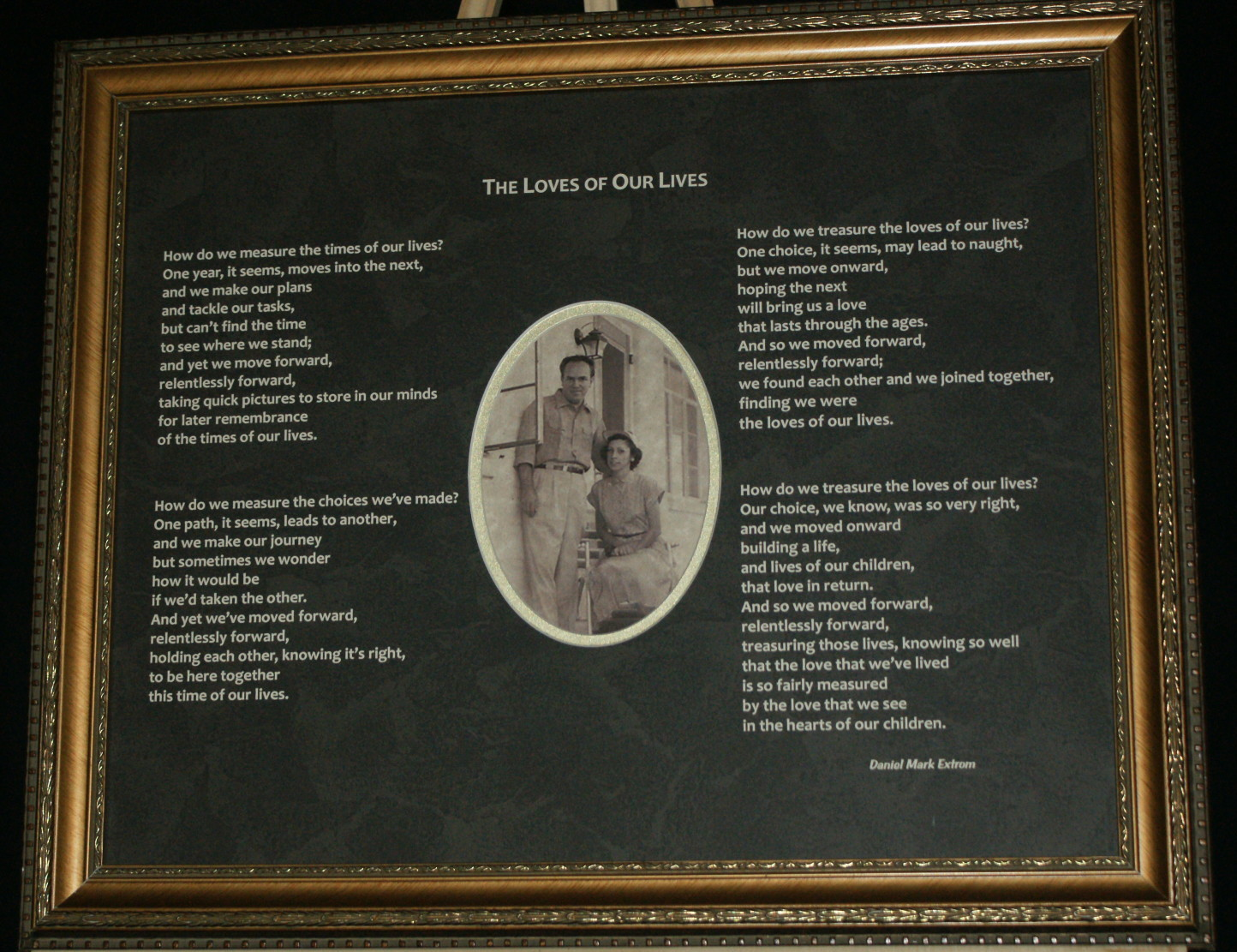 The Loves of Our Lives  An Etched Anniversary Poem