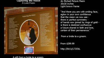 Capturing the Vision:  An Etched Wedding Poem 20×16 inches