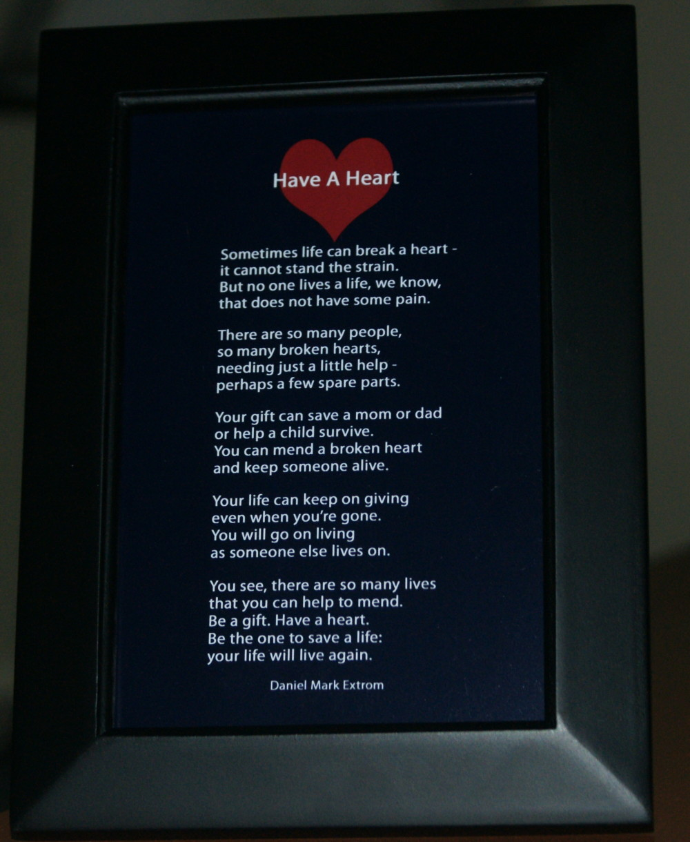 Have A Heart Black Frame 4x6 Donate Life!