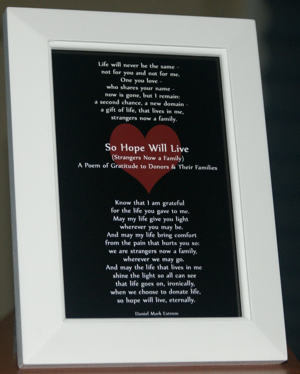 So Hope Will Live White Frame 6x4 inches Donate Life!