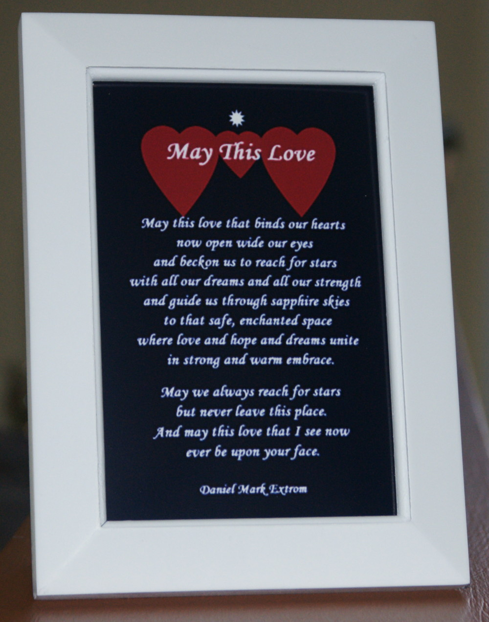 May This Love. Longer Version. Blue Background. White Frame 6x4 inches